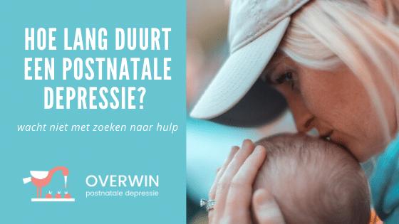 hoe lang duurt een postnatale depressie